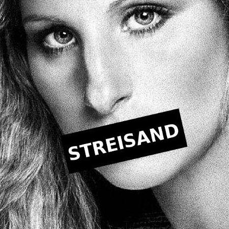 StreisandEffect