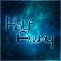 @HalfAway